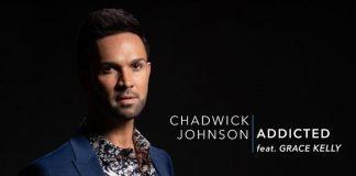 Chadwick Johnson feat. Grace Kelly - Addicted