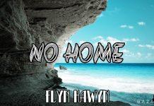 Flyn Hawyn - No Home