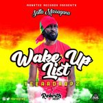 Teeardropz - Wake Up List