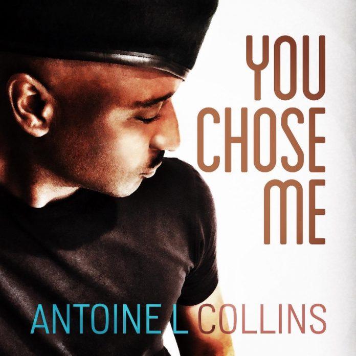 Antoine L Collins - You Chose Me (Review)