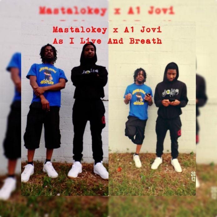 Mastalokey x A1 Jovi - As I Live and Breath