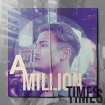 Jojo Icart - A Million Times