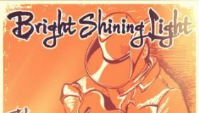 Bright Shining Light - The way it went down