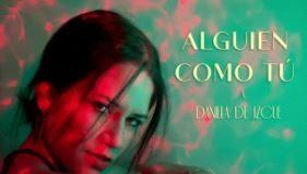 Daniela De Izcue - Alguien Como Tú