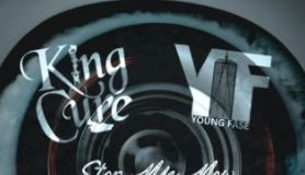 Young Fase and King Cure ft Lovell - Stop Me Now