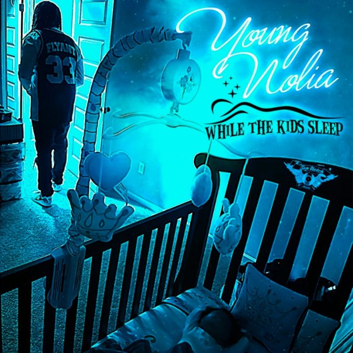 Young Nolia - While The Kids Sleep