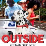 """Keenan """"KO"""" Ivor - OUTSIDE"""