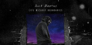 Jack Rootes - Life Without Boundaries (Review)