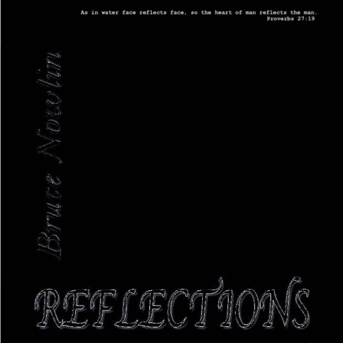 Bruce Nowlin - Reflections (Review)