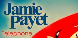 Jamie Payet - Telephone