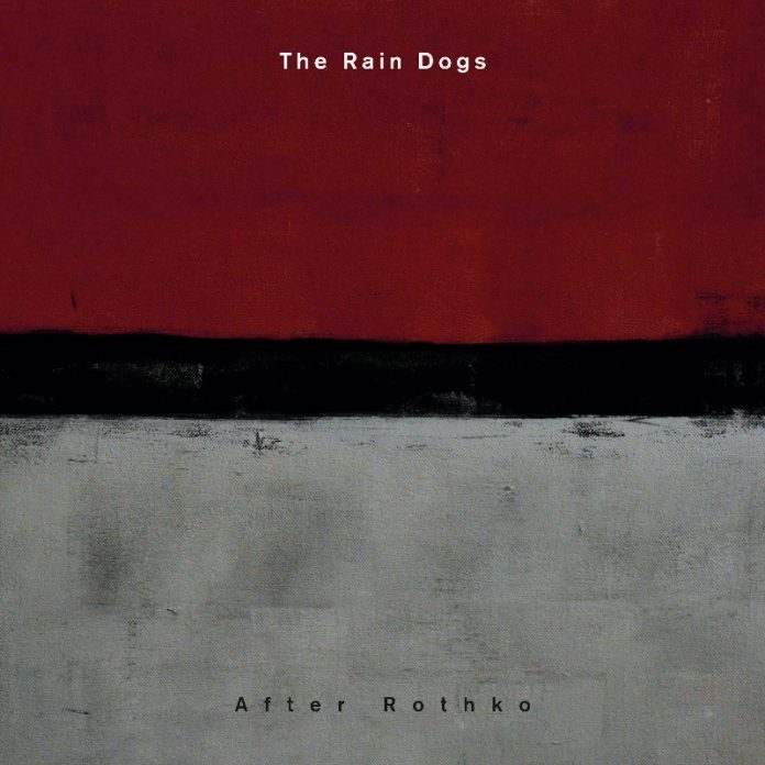 The Rain Dogs - After Rothko