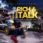 M-Gee x Chronic Law - Rich & nah Talk