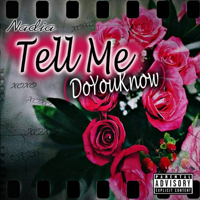 Nadia - Tell Me ( Do You Know)
