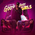 Fiyah Mc - Good Body Girls