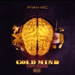 Fiyah Mc's - Goldmind - Left Brain