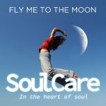 Soulcare - Fly me to the moon