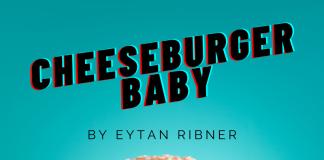 Eytan Ribner - Cheeseburger Baby