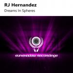 RJ Hernandez - Dreams In Spheres
