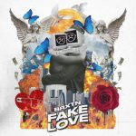 Brxtn - Fake Love