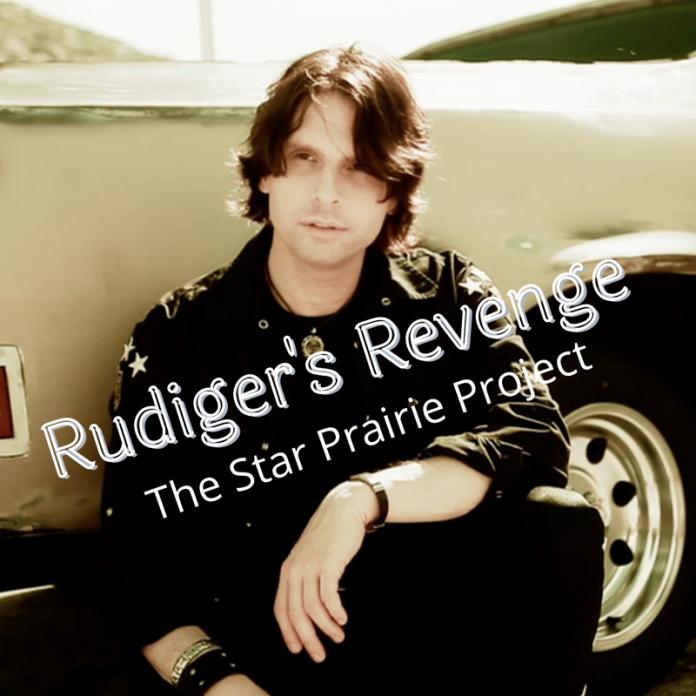 The Star Prairie Project - Rudiger's Revenge