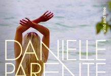 Danielle Parente - Wild And Free