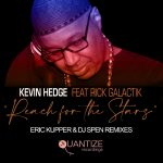 """Kevin Hedge ft Rick Galactik """"Reach for the Stars"""" The Eric Kupper and DJ Spen Remix"""