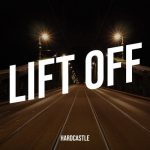 Hardcastle - Lift Off