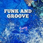 Sairzy - Funk and Groove