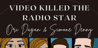 Ori Dagan & Simone Danny- Video Killed Tha Radio Star