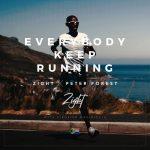 Zight & Peter Forest - Everybody Keep Running